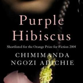 "Shades of Domestic Violence in Chimamanda Ngozi Adichie's ""Purple Hibiscus"""