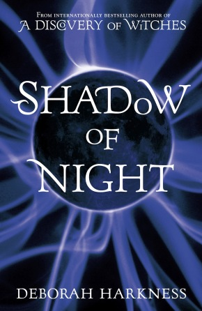#2 All Souls Trilogy: Shadow of Night