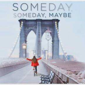 """Someday, Someday, Maybe"": a review of Lauren Graham's novel"