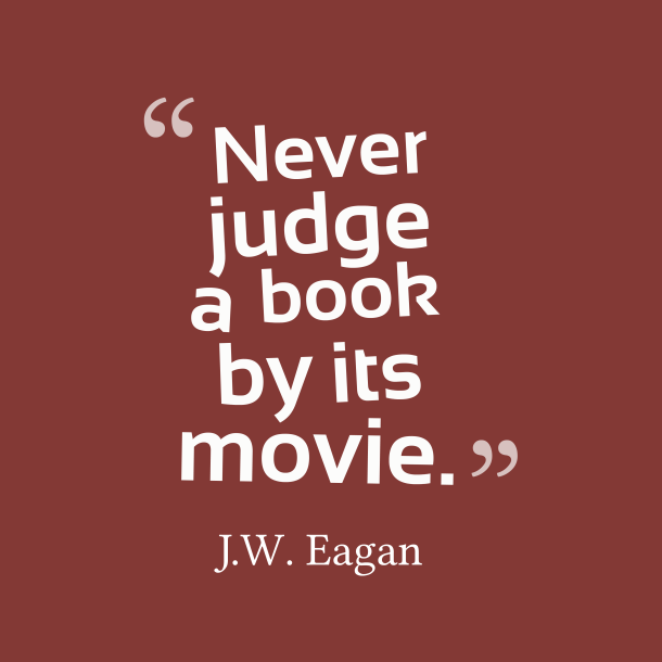 Never-judge-a-book-by__quotes-by-J.W.-Eagan-71