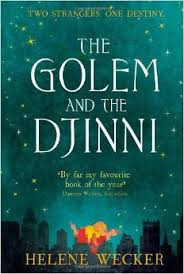 "Fire and Clay: a Review of Helen Wecker's ""The Golem and the Djinni"""