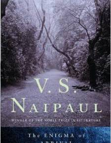"""The Enigma of Arrival"": a review of V.S. Naipaul's nostaglic sad pastoral"