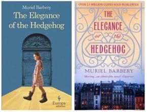 "The Not So Elegant Hedgehog: a review of Muriel Barbery's novel, ""The Elegance of theHedgehog"""