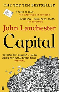 The Fall of Serious Money: a reivew of John Lanchesters, Captial