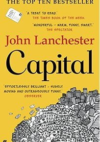 "The Fall of Serious Money: a review of John Lanchesters, ""Capital"""