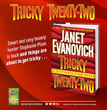 """Tricky Twenty-Two"" – the latest Plum installment from Janet Evanovich"