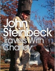 "Life Lessons from John Steinbeck's ""Travels with Charley"""