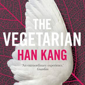 "A Modern South Korean Thriller: a review of Han Kang's ""The Vegetarian"""
