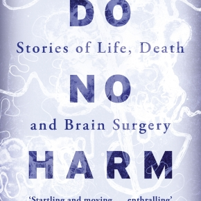 "A Review of ""Do No Harm"" by Henry Marsh"