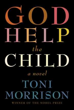 "Reading Colour: a review of Toni Morrison's ""God Help The Child"""