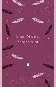"The Fantastic Story of ""Silas Marner"" by George Eliot"