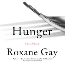 """Hunger"": reflecting on Roxane Gay's memoir"