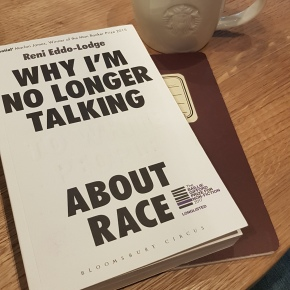 "Geography and Conversations About Race: a review of Reni Eddo-Lodge's ""Why I'm No Longer Talking to White People About Race"""
