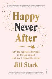"""A Review of """"Happy Never After"""": owning our sadness, grief, and all those other uncomfortable things adults never talkabout"""