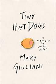 "A Review of ""Tiny Hot Dogs"": recipes for life and food"