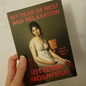 "Escapism in Ottessa Moshfegh's ""My Year of Rest and Relaxation"""