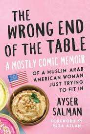 "Being Muslim in America: a review of Ayser Salman's memoir ""The Wrong End of the Table"""