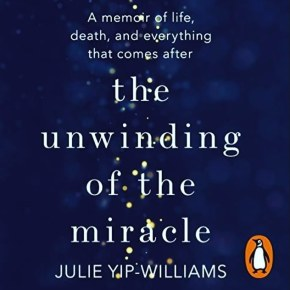 """The Unwinding of the Miracle"": a memoir for anyone who has been touched by cancer"