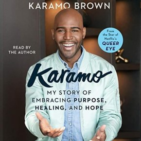 "5 Life Lessons from Karamo Brown's ""Karamo: My Story  of Embracing Purpose, Healing, and Hope"""