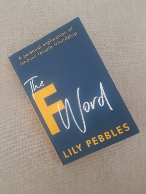 """The F Word"": a review of Lily Pebbles' book celebrating friendship"