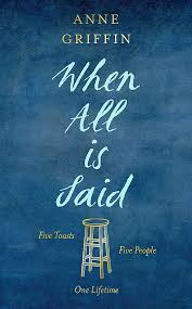 """""""When All Is Said"""": a review of Anne Griffin's knockout debutnovel"""