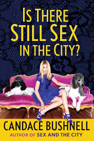 """Is There Still Sex In The City?"": A Review on love, lust, and life in the Big Apple"