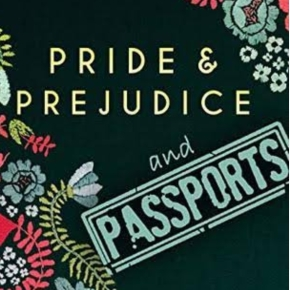 """Pride & Prejudice & Passports"": a review of Corrie Garrett's immigrant retelling of Jane Austen's classic"