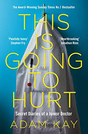 """This Is Going To Hurt"": a review of Adam Kay's hilarious medical memoir"