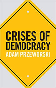 """Review of """"Crises of Democracy"""": Can we predict the fall of democraticinstitutions?"""