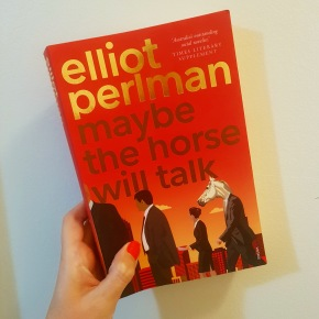 "There Is Something Rotten In  Corporate Australia: a review of Eliot Perlman's novel, ""Maybe the Horse Will Talk"""