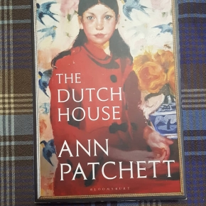 "The Heart and the Home: the meaning of place in Ann Patchett's ""The Dutch House"""