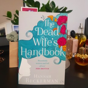 "A Review of ""The Dead Wife's Handbook"": Moving through grief with the aid of fiction"
