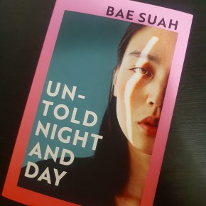 """Review of Bae Suah's """"Untold Night and Day"""": reflections andrepetitions"""