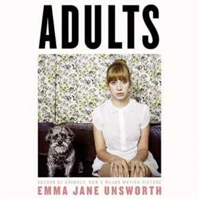 """A Review of """"Adults"""" by Emma Jane Unsworth: on- and offlinelife"""