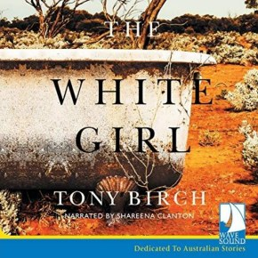 """Reading Race in """"The White Girl"""": A review of Tony Birch'snovel"""