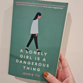 """""""A Lonely Girl Is a Dangerous Thing"""": book review of Jessie Tu's DebutNovel"""
